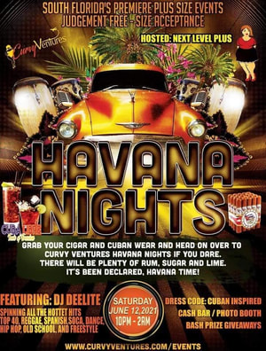 Plus Size Havana Nights Party Ft Lauderdale June 2021